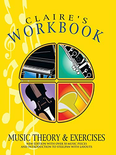 9781553956785: CLAIRE'S WORKBOOK MUSIC THEORY AND EXERCISES