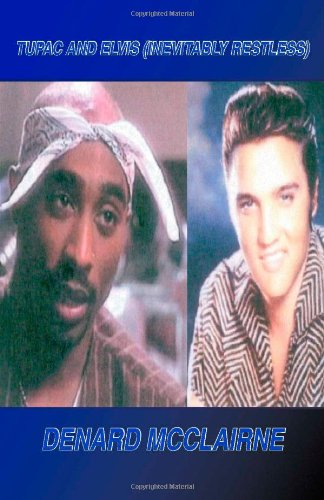 9781553956914: Tupac and Elvis (Inevitably Restless)