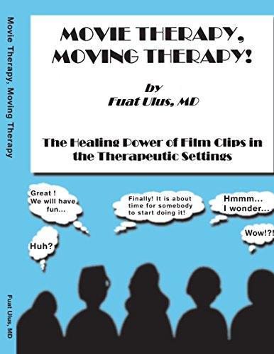 Movie Therapy, Moving Therapy!: Ulus, MD Fuat