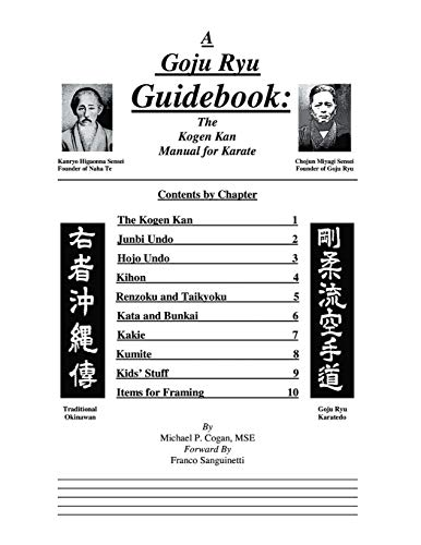 A Goju Ryu Guidebook: The Kogen Kan: Michael Cogan