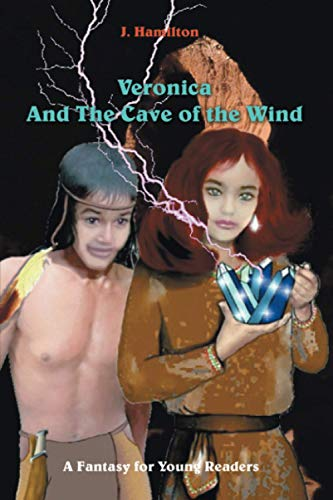 Veronica and the Cave of the Wind (1553958756) by J Hamilton