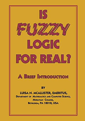 9781553958826: Is Fuzzy Logic For Real?: A Brief Introduction
