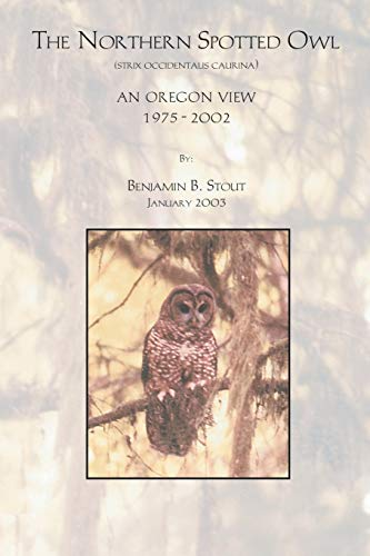 9781553958901: The Northern Spotted Owl - An Oregon View