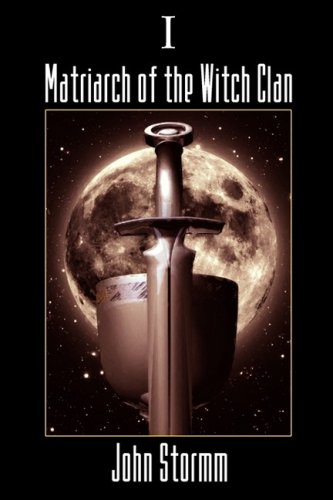 9781554046607: Matriarch of The Witch Clan - Book One