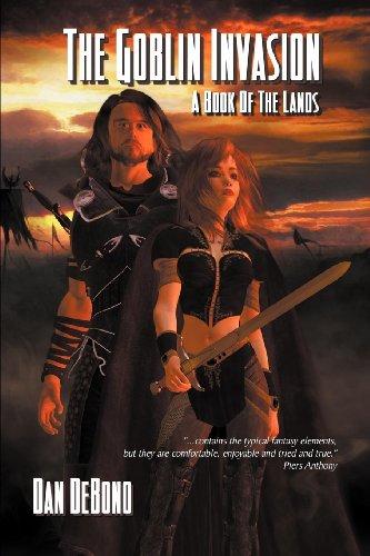 The Goblin Invasion - A Book of the Lands: Debono, Dan