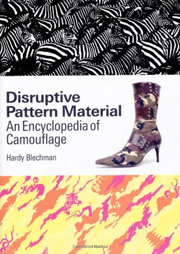 9781554070114: Disruptive Pattern Material: An Encyclopedia Of Camouflage
