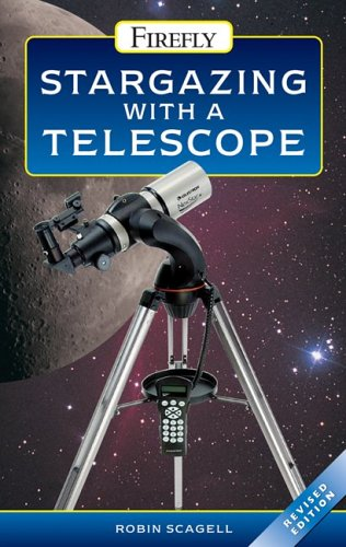 9781554070275: Stargazing With A Telescope