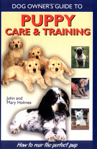 9781554070947: Puppy Care & Training (Dog Owner's Guides)