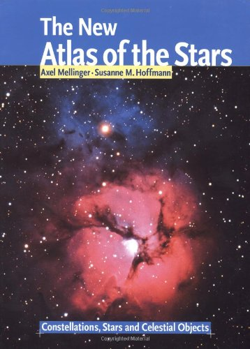 9781554071029: The New Atlas of the Stars: Constellations, Stars and Celestial Objects (Star Atlas)