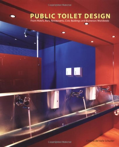 PUBLIC Toilet Design : From hotels, bars, restaurants, Civic buildings, and Businesses Worldwide