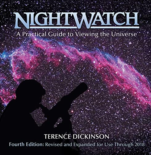 NightWatch: A Practical Guide to Viewing the: Dickinson, Terence