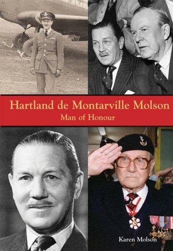 Hartland de Montarville Molson: Man of Honour: Molson, Karen