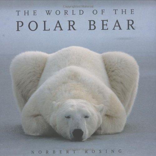9781554071555: The World of the Polar Bear