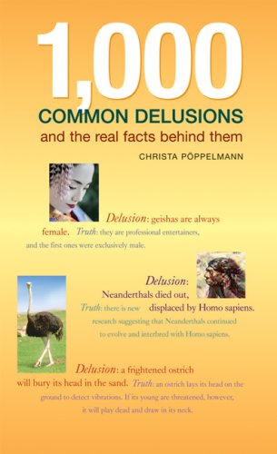 9781554071746: 1,000 Common Delusions: And the Real Facts Behind Them