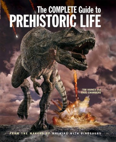 9781554071814: The Complete Guide to Prehistoric Life