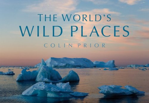 The World's Wild Places: Colin Prior