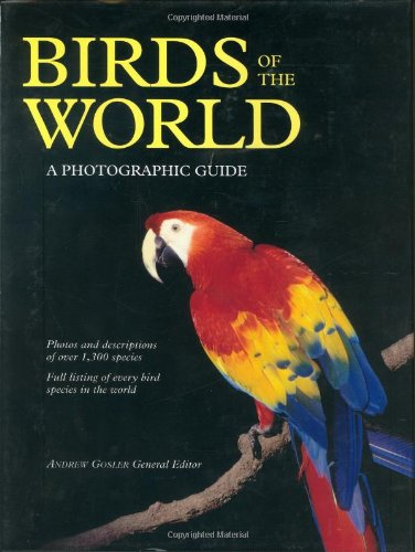 9781554072415: Birds of the World: A Photographic Guide