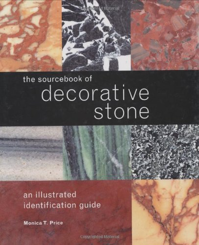 Sourcebook of Decorative Stone, The