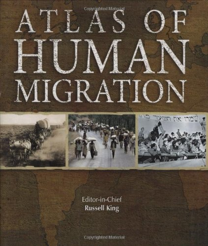 Atlas of Human Migration: King, Russell