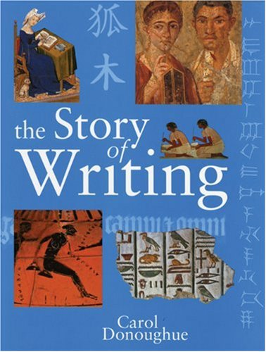 9781554073061: The Story of Writing