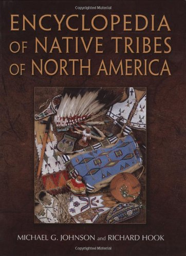 9781554073078: Encyclopedia of Native Tribes of North America