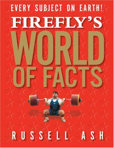 9781554073139: Firefly's World of Facts
