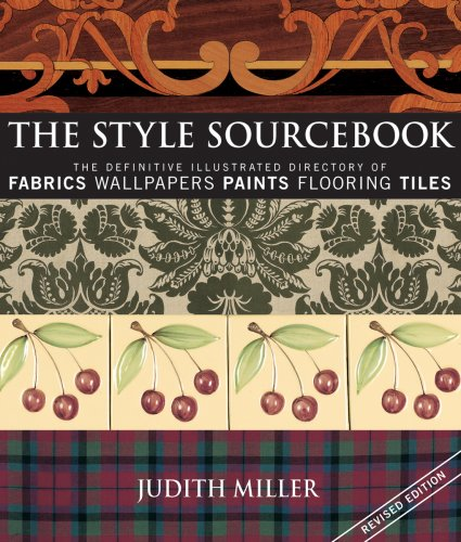 9781554073597: The Style Sourcebook: The Definitive Illustrated Directory of Fabrics, Wallpapers, Paints, Flooring, Tiles