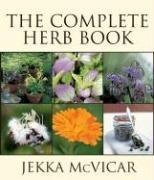 9781554073658: The Complete Herb Book