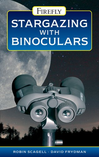 9781554073689: Stargazing with Binoculars