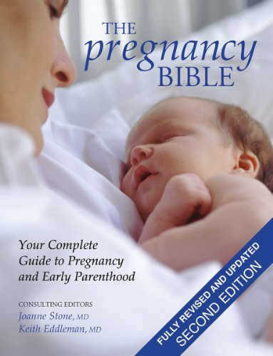 9781554073801: The Pregnancy Bible: Your Complete Guide to Pregnancy and Early Parenthood