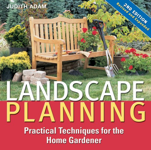 Landscape Planning: Practical Techniques for the Home: Adam, Judith