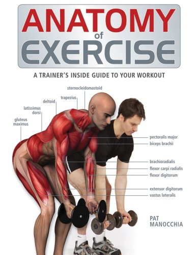 9781554073856: Anatomy of Exercise: A Trainer's Inside Guide to Your Workout
