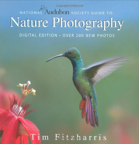 9781554073924: National Audubon Society Guide to Nature Photography: Digital Edition
