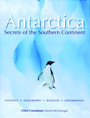 9781554073986: Antarctica: Secrets of the Southern Continent