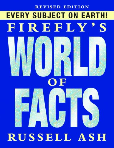 9781554074082: Firefly's World of Facts