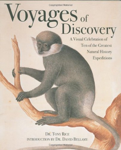 9781554074143: Voyages of Discovery: A Visual Celebration of Ten of the Greatest Natural History Expeditions