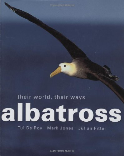 9781554074150: Albatross: Their World, Their Ways