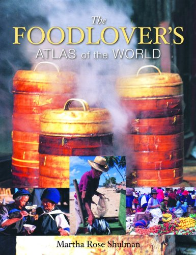 9781554074259: The Foodlover's Atlas of the World