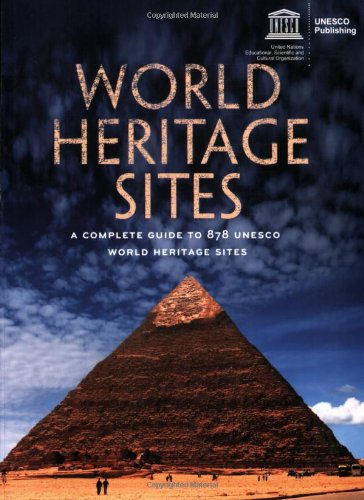 World Heritage Sites: A Complete Guide to: Firefly Books