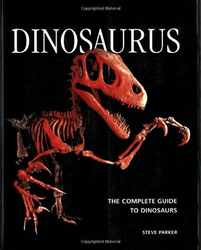 9781554074754: Dinosaurus: The Complete Guide to Dinosaurs