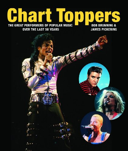 9781554074969: Chart Toppers: The Great Performers of Popular Music Over the Last 50 Years