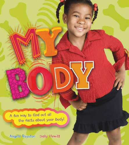 9781554075225: My Body: A Fun Way to Find Out All the Facts About Your Body