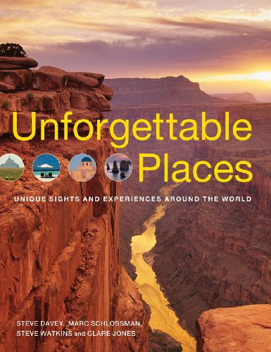 9781554075300: Unforgettable Places: Unique Sites and Experiences Around the World