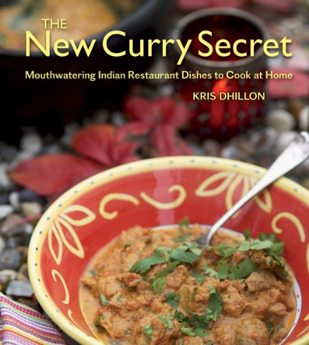 9781554075614: The New Curry Secret: Mouthwatering Indian Restaurant Dishes to Cook at Home