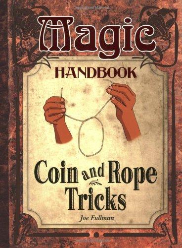 9781554075706: Coin and Rope Tricks (Magic Handbook)