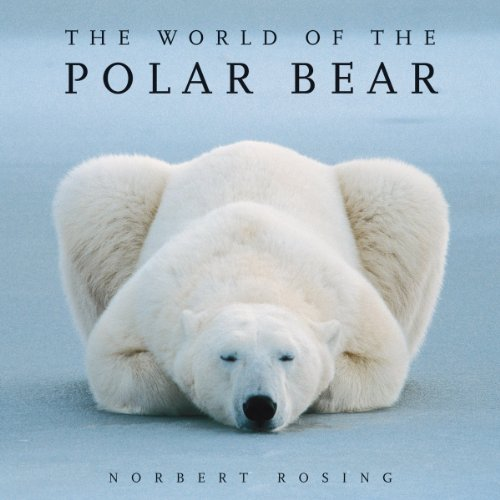 9781554076314: The World of the Polar Bear