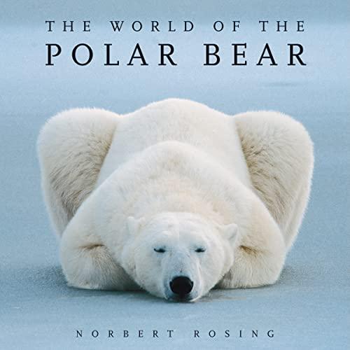 9781554076314: The World of the Polar Bear