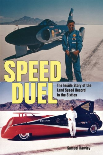 9781554076338: Speed Duel: The Inside Story of the Land Speed Record in the Sixties