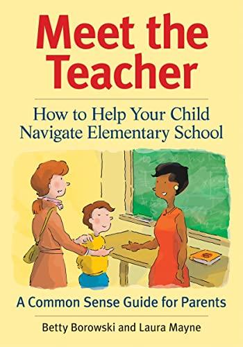 9781554076604: Meet the Teacher: How to Help Your Child Navigate Elementary School