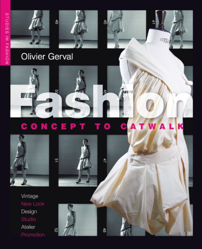 Fashion: Concept to Catwalk (Paperback): Olivier Gerval